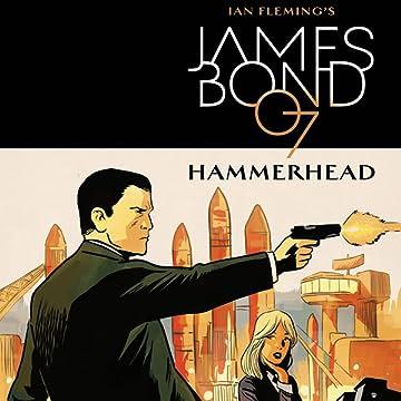 James Bond: Hammerhead (2016-2017)
