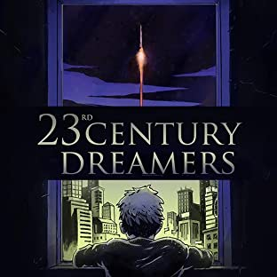 23rd Century Dreamers