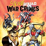 Suicide Squad Special: War Crimes (2016)