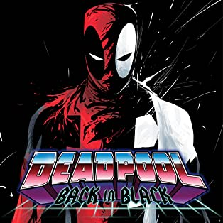 Deadpool: Back In Black (2016-)