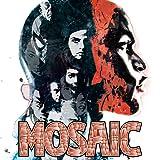 Mosaic (2016-2017)