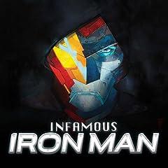Infamous Iron Man (2016-2017)