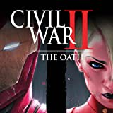 Civil War II: The Oath (2017)