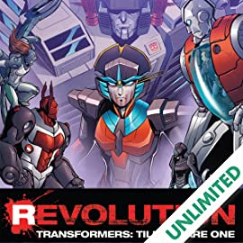 Transformers: Till All Are One: Revolution
