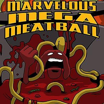 Marvelous Mega Meatball