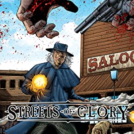 Streets of Glory, Vol. 1