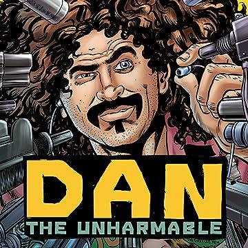 Dan the Unharmable