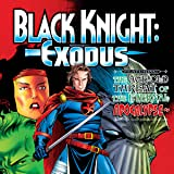 Black Knight: Exodus