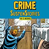 The EC Archives: Crime SuspenStories