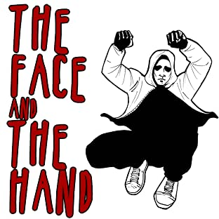 The Face and the Hand