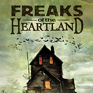 Freaks of the Heartland