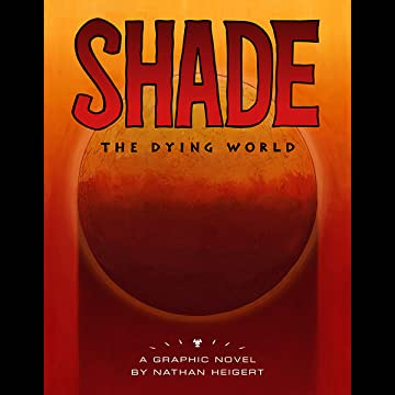 Shade: The Dying World
