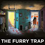 The Furry Trap
