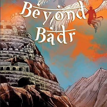Beyond Badr