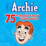 Archie 75th Anniversary Digest