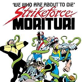 Strikeforce: Morituri (1986-1989)