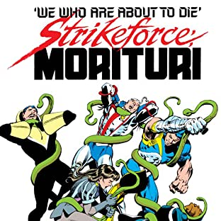 Strikeforce: Morituri (1986-1989)