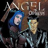 Angel: Old Friends