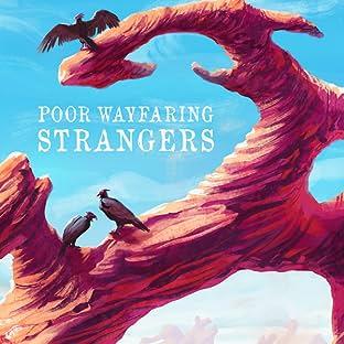 Poor Wayfaring Strangers