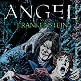 Angel vs. Frankenstein