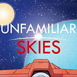 Unfamiliar Skies, Vol. 1: Space Age Runaway
