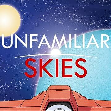 Unfamiliar Skies: Space Age Runaway