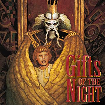 Gifts of the Night (1998-1999)