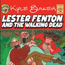 Lester Fenton: and the Walking Dead