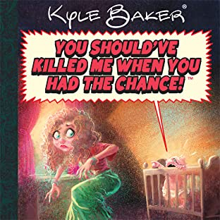 You Should Have Killed Me When You Had The Chance!: A Quality Jollity Super Special