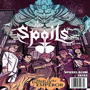 The Spoils: Unlikely Heroes