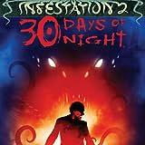 Infestation 2: 30 Days of Night