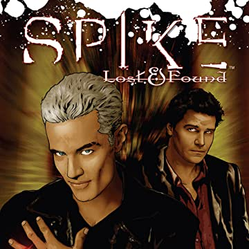 Spike: Lost and Found