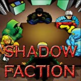 Shadow Faction