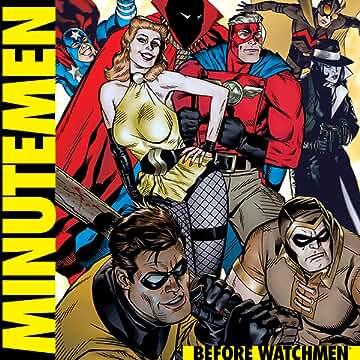 Before Watchmen: Minutemen