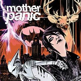 Mother Panic (2016-2017)