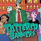 Tattered Banners (1998-1999)