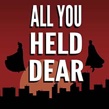 All You Held Dear