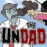 The Undad