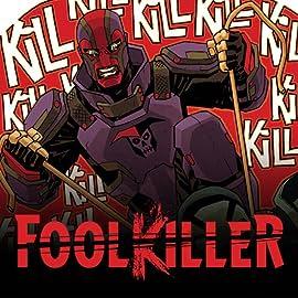 Foolkiller (2016-2017)