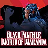 Black Panther: World of Wakanda (2016-2017)