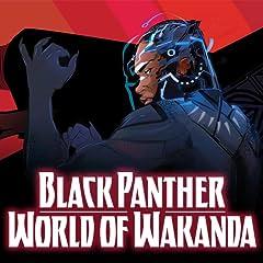 Black Panther: World of Wakanda (2016-2017)