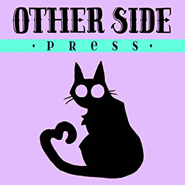 The Other Side: An Anthology of Queer Paranormal Romance