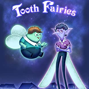 Tooth Fairies