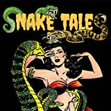 Snake Tales!