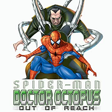 Spider-Man/Doctor Octopus: Out of Reach (2004)