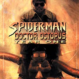 Spider-Man/Doctor Octopus: Year One (2004)