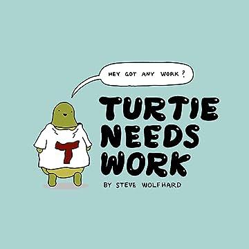 Turtie Needs Work