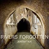 Rivers Forgotten