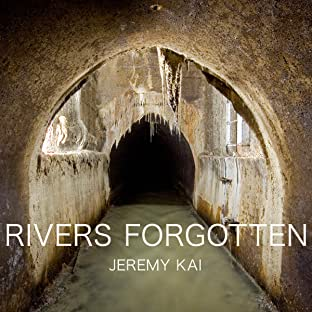 Rivers Forgotten