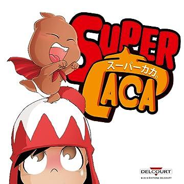 Super Caca